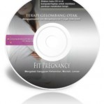 Fit Pregnancy (CD Terapi Gelombang Otak)