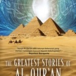 The Greatest Stories of Al-Qur'an