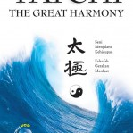 T'aichi : The Great Harmony – Falsafah, Gerakan ,Manfaat