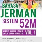 Bahasa Jerman Sistem 52M Vol. 1 by Sally Pattinasarany